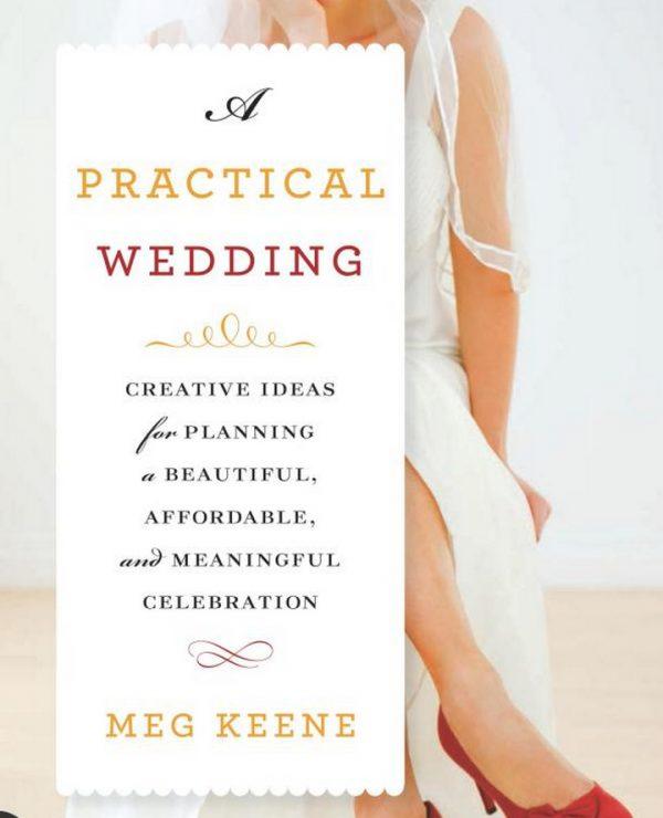 best wedding planning book A Practical Wedding